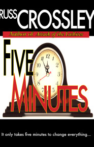 Five Minutes - Russ Crossley
