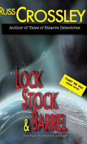 Lock Stock and Barrel - Russ Crossley