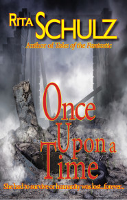 Once Upon a Time - by  Rita Schulz