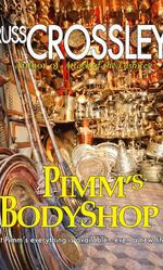 Pimm's Body Shop - Russ Crossley