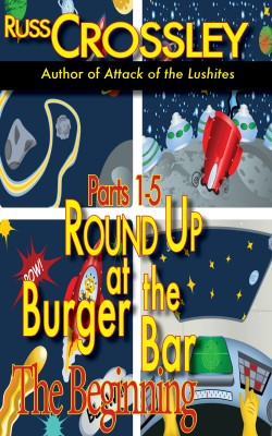 Round up at the Burger Bar – Parts 1 – 5