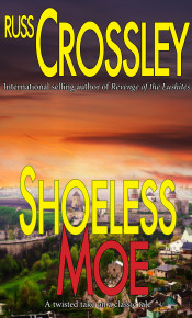 Shoeless Moe - Russ Crossley