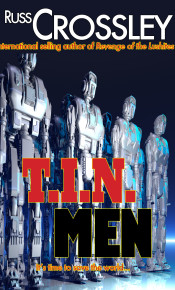 T.I.N. Men - Russ Crossley