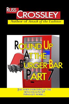 Round up at the Burger Bar – Part 7