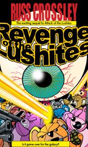 Revenge Of The Lushites - Russ Crossley