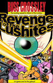 Revenge Of The Lushites - Russ Crossley