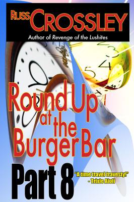 Round up at the Burger Bar – Part 8