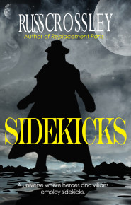 Sidekicks - Russ Crossley