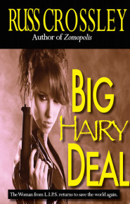 Big Hairy Deal - Russ Crossley