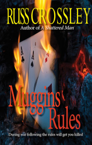 Muggins Rules - Russ Crossley