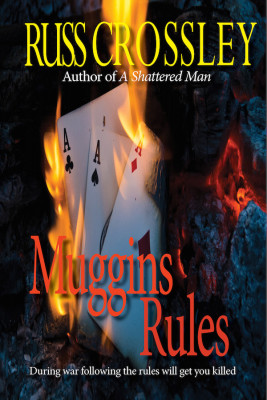 Muggins Rules – Russ Crossley