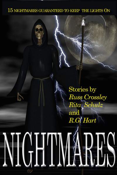 Nightmares by Russ Crossley, Rita Schulz and R.G. Hart