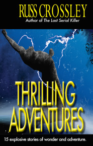 Thrilling Adventure by Russ Crossley