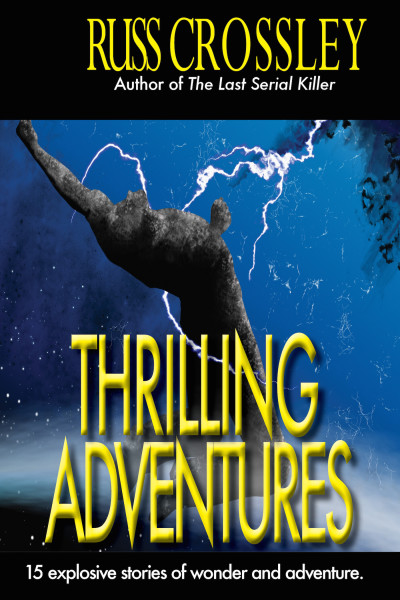 Thrilling Adventures by Russ Crossley
