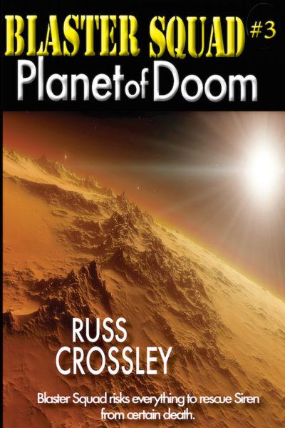 Blaster Squad #3 Planet of Doom