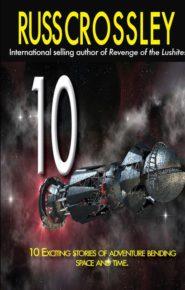 10 - by Russ Crossley