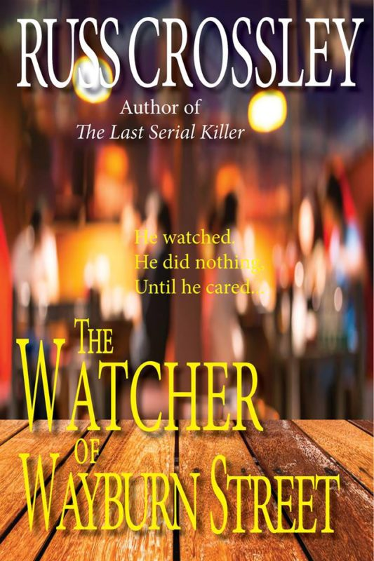The Watcher of Wayburn Street