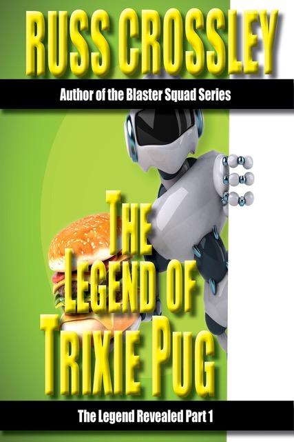 The Legend Of Trixie Pug – Part 1