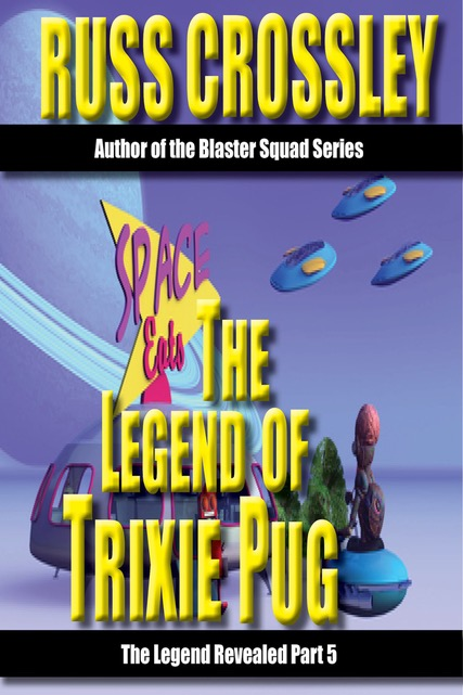 The Legend Of Trixie Pug – Part 5