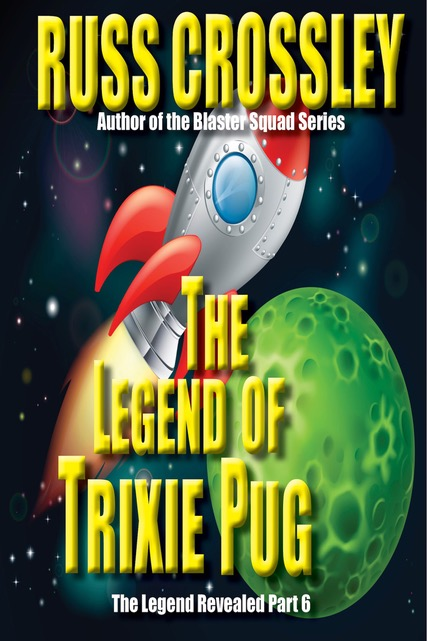 The Legend Of Trixie Pug – Part 6