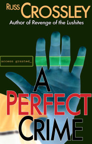 A Perfect Crime - Russ Crossley