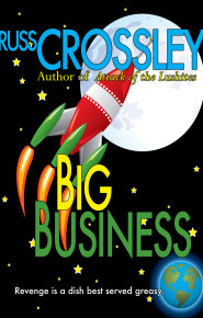 Big Business - Russ Crossley