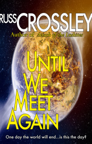 Until We Meet Again - Russ Crossley