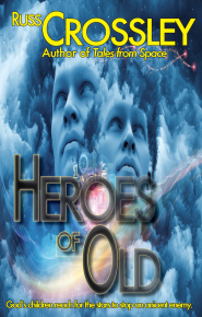 Heroes Of Old - Russ Crossley