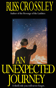 An Unexpected Journey - Russ Crossley
