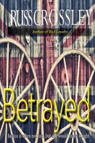 Betrayed - Russ Crossley