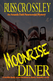 Moonrise Diner - Russ Crossley
