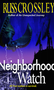Neighborhood Watch - Russ Crossley