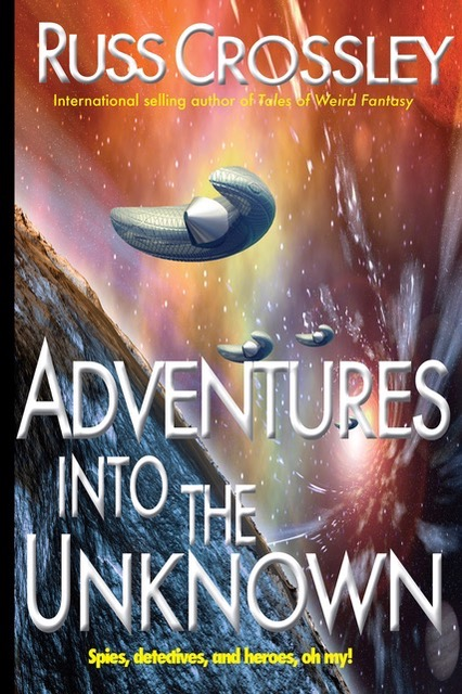 Adventures Into the Unknown