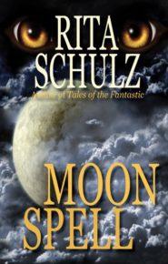 Moon Spell - Rita Schulz