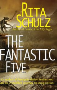 The Fantastic Five - Rita Schulz
