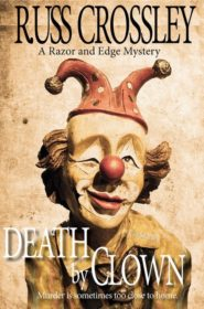 Death By Clown - Russ Crossley