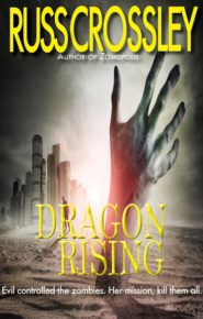 Dragon Rising - Russ Crossley