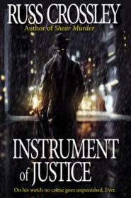Instrument Of Justice - Russ Crossley