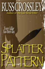 Splatter Pattern - Russ Crossley