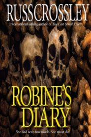 Robine's Diary - Russ Crossley
