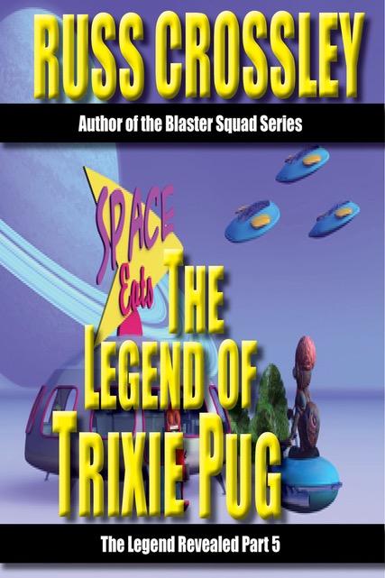 The Legend Of Trixie Pug – Part 5