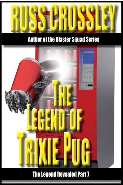 The Legend of Trixie Pug Part 7