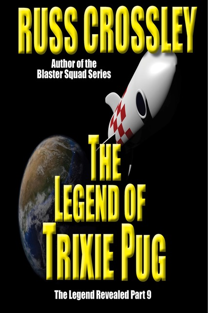 The Legend of Trixie Pug Part 9