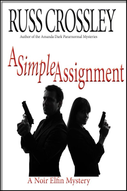 A Simple Assignment – by Russ Crossley